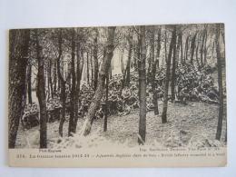 374 La Grande Guerre 1914-15 Infanterie Anglaise Dans Un Bois  British Infantry  Circulée Postes Militaire Belges - Guerre 1914-18