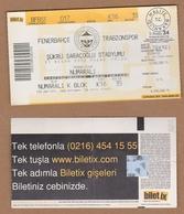 AC - FENERBAHCE Vs TRABZONSPOR FOOTBALL - SOCCER TICKET 21 APRIL 2002 - Match Tickets