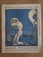1922 - Album Programme - Orléans - Fêtes De Jeanne D'Arc- Illustré Par J. Braemer, Nombreuses Pubs, Bières Schmetz.... - Programmes