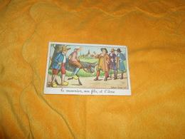 CHROMO OU IMAGE ANCIENNE DATE ?. / EDITIONS EDUCATIVES PARIS. / LE MEUNIER SON FILS ET L'ANE. CALVET ROGNIAT.. - Chromos
