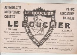 """BUVARD PUBLICITAIRE - Assurance """"LE BOUCLIER"""" 13 Bd Haussmann PARIS 9ème Défense Des Intérêts Automobiles - Banque & Assurance"""