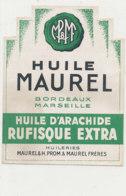 H 01 ETIQUETTE  HUILE D'ARACHIDE  HUILERIES MAUREL  BORDEAUX - Labels