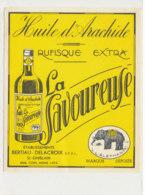 H 04 - ETIQUETTE  HUILE D'ARACHIDE   LA SAVOUREUSE  BERTIAU - DELACROIX   ST GHISLAIN - Labels
