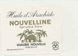 H 07 - ETIQUETTE  HUILE D'ARACHIDE   NOUVELLINE   HUILERIE NOUVELLE  MARSEILLE - Labels