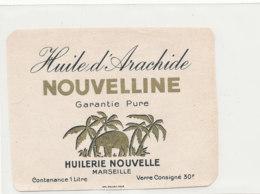 H 08 - ETIQUETTE  HUILE D'ARACHIDE   NOUVELLINE   HUILERIE NOUVELLE  MARSEILLE - Labels
