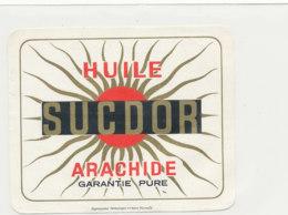 H 10 - ETIQUETTE  HUILE D'ARACHIDE   SUCDOR - Labels