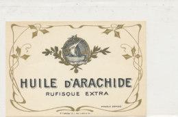 H 14 - ETIQUETTE  HUILE D'ARACHIDE  RUFISQUE EXTRA - Labels