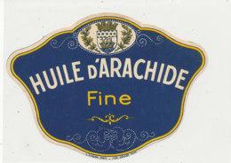 H 15 - ETIQUETTE  HUILE D'ARACHIDE  FINE - Labels