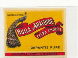 H 16 - ETIQUETTE  HUILE D'ARACHIDE  EXTRA CHOISIE - Labels
