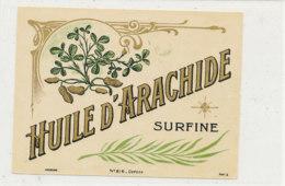 H 19 - ETIQUETTE  HUILE D'ARACHIDE   SURFINE - Labels