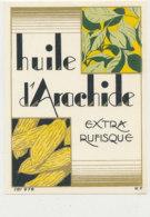 H 22 - ETIQUETTE  HUILE D'ARACHIDE   EXTRA RUFISQUE - Labels