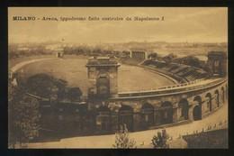 Milano. *Arena, Ippodromo Fatto Costruire Da Napoleone I* Ed. Iris. Nueva. - Milano (Milan)