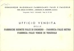 """1685 """"CONSORZIO NAZ. FABBRICANTI FALCI E FALCIOLE-UFF.VENDITE FABBRICHE RIUNITE FALCI DI DRONERO...."""" CART.POST OR. SPED - Commercio"""