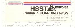 Ticket HSST 3 MAGLEV - Expo 85 De Tsukuba, Japon + Document -4/5/1985 - Train Magnétique - Chemins De Fer