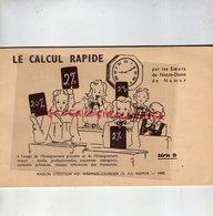 BELGIQUE- NAMUR- RARE LIVRET LE CALCUL RAPIDE -ECOLE PRIMAIRE-WESMAEL CHARLIER-1942-SOEURS DE NOTRE DAME - Livres, BD, Revues