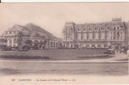 CPA - 112. CABOURG Le Casino Et Le Grand Hôtel - Cabourg