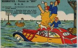 2818 - Vendée - ILE De NOIRMOUTIER - Illustrateur-   S.O.S.  Passage   Du   GOA - - Ile De Noirmoutier