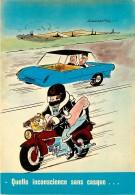 Illustration De LASSALVY , Quelle Inconscience Sans Casque , * M 21 54 - Lassalvy