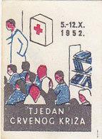 Yugoslavia Label Stamp Red Cross Week , Rotes Kreuz 1952 - Liefdadigheid