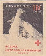 Yugoslavia Label Stamp Red Cross TBC Tuberculosis Fight 1952 - Liefdadigheid