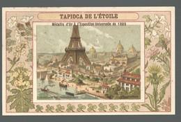 CHROMO ANCIENNE  - TAPIOCA DE L'ETOILE - EXPOSITION UNIVERSELLE 1889 - 2  - TBE - Autres