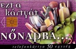 TARJETA TELEFONICA DE HUNGRIA. FELIZ, EL DIA DE LA MUJER. HU-P-1999-11A. (084) - Hungría