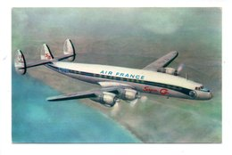 AVION . AIR FRANCE . LOCKHEED SUPER G CONSTELLATION - Réf. N°19317 - - 1946-....: Modern Era