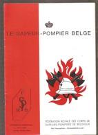 LE SAPEUR-POMPIER BELGE - Périodique Trimestriel - N° 1 - 1983 - Sommaire En Scan - Livres, BD, Revues