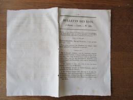 BULLETIN DES LOIS N°120 DU 13 MAI 1834 ECHANGE DE LA PARTIE NON APANAGERE DU PALAIS-ROYAL CONTRE LA FORÊT DE BRUADAN ET - Decrees & Laws