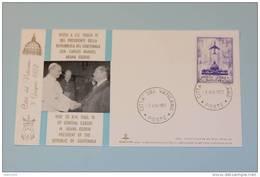 VP 441 Pontificato Papa  Paolo VI  Visita Presidente Carlos Osorio Guatemala - Covers & Documents