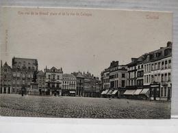 Tournai. Vue De La Grand Place Et La Rue De Cologne - Tournai