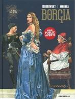 Manara / Jodorowsky . BORGIA 1 DU SANG POUR LE PAPE . Editions Drugstore . Neuf - Erotique (Adultes)