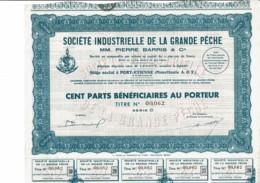 MAURITANIE-PECHE. Sté IND De La GRANDE...PIERRE BARRIS. Titre 100 Parts Bénéficiaires - Other