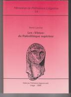 Memoires Préhistoire Liegeoise Universite Liege Belgique N°14 -vénus Paleolithique Superieur -Lansival Statue - Archéologie