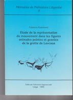 Memoires Préhistoire Liegeoise Universite Liege Belgique N°6 - Representation Mouvement Figures Animales Grotte Lascaux - Archéologie