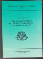 Memoires Préhistoire Liegeoise Universite Liege Belgique N°22- Relations Paleolithiques Eurasie Amerique Peuples Art - Archéologie