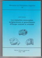 Memoires Préhistoire Liegeoise Universite Liege Belgique N°16- Statuettes Zoomorphes Aurignacienne Gravetiennes - Archéologie