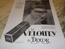 ANCIENNE PUBLICITE SYNTHESE DE BEAUTE LE VELOUTY DE DIXOR 1932 - Parfums & Beauté