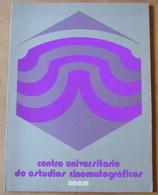 Centro Universitario De Estudios Cinematograficos - Unam - 60 Pages 27 X 20 Cm - Zeitungen & Zeitschriften