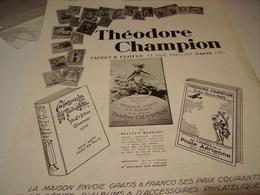 ANCIENNE PUBLICITE PHILATELIE THEODORE CHAMPION TIMBRE POSTE 1930 - Affiches