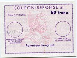 POLYNESIE FRANCAISE COUPON- REPONSE DE 60 FRANCS AVEC OBLITERATION PAPEETE R. P. ILE TAHITI - Polinesia Francese
