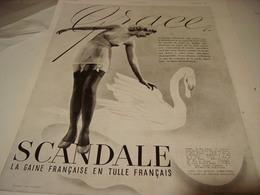 ANCIENNE PUBLICITE GRACE  DE SCANDALE 1940 - Vintage Clothes & Linen