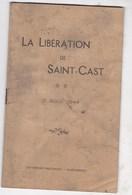 LA LIBERATION DE SAINT CAST GUERRE 3 AOUT 1944 - 1939-45