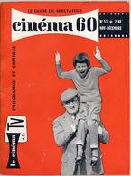 """{13099} Cinéma 60 ; N° 51 De Novembre / Décembre 1960. Zazie Monroe. . Sommaire ; """" En Baisse """" - Film"""