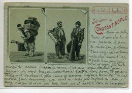 TURQUIE CONSTANTINOPLE  Carte RARE  Souvenir De  Hamal Et Sakkas  Edit Emil Pinkau Leipzig - 1901 écrite Timbr D25-S2018 - Turkey
