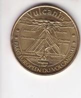 Jeton Médaille Monnaie De Paris MDp Vulcania Parc Européen Du Volcanisme 2007 - Monnaie De Paris