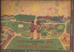 CALENDRIER 1949 Des SCOUTS De FRANCE - Etat, Voir Descriptif - Scoutisme