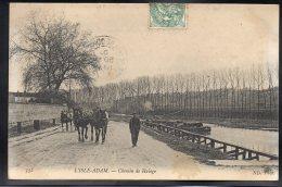 L'ISLE ADAM 95 - Chemin De Halage - Chevaux - L'Isle Adam