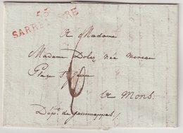 "FRANCE : MARQUE POSTALE . "" 55 SARRELIBRE "" EN ROUGE . POUR MONS . TAXEE . 1814 . - Marcofilia (sobres)"