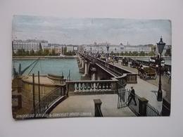 O.P.C. /  LONDON  /  WATERLOO BRIDGE & SOMERSET HOUSE 1905 - River Thames